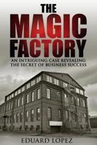 The Magic Factory
