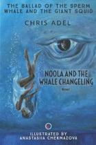 Noola and the Whale Changeling