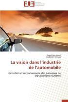 La Vision Dans l'Industrie de l'Automobile