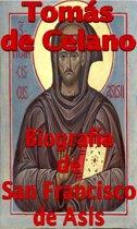 Biografía de San Francisco de Asís (S. Francisci Assisensis vita et miracula)