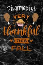 Pharmacist very thankful this fall: black marble Gratitude Journal for More Mindfulness, Happiness and Productivity The Perfect Gift for women, men &