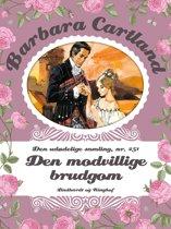 Den modvillige brudgom