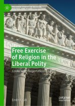 Free Exercise of Religion in the Liberal Polity