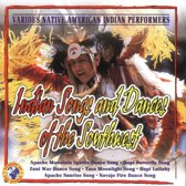 Indian Songs And Dances Of The Southwest
