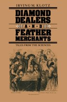 Diamond Dealers and Feather Merchants