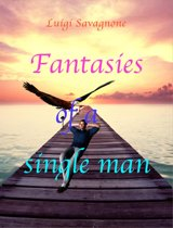 Fantasies of a Single man