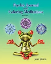 Psychic Journal with Coloring Meditations