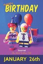 Happy Birthday Journal January 26th
