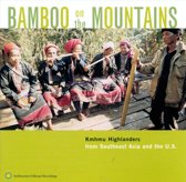 Bamboo On The Mountains. Kmhku Highlanders From So