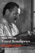Ernest Hemingways bloedbruiloft