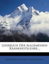 Lehrbuch Der Allgemeinen Krankheitslehre.