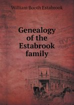 Genealogy of the Estabrook Family