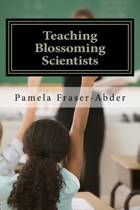 Teaching Blossoming Scientists