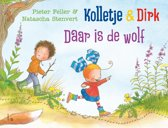 Kolletje en Dirk - Kolletje & Dirk - Daar is de wolf
