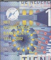 Het Nederlandse bankbiljet 1814-2002