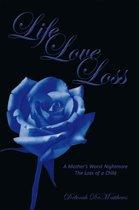 Life Love Loss