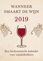 Wanneer smaakt de wijn 2019