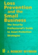 Loss Prevention and the Small Business