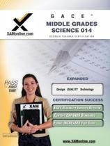 Gace Middle Grades Science Teacher Certification Test Prep Study Guide