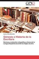 Genesis E Historia de La Escritura