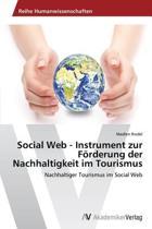 Social Web - Instrument Zur Forderung Der Nachhaltigkeit Im Tourismus