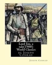 Lord Jim, a Tale(1900), by Joseph Conrad, (Penguin Classics)