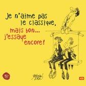 Various - Je N'Aime Pas Le Classique, Ma