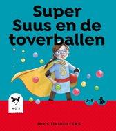 Mo's Daughters Superhero - Super Suus en de toverballen