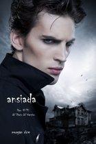 Ansiada (Libro #10 Del Diario Del Vampiro)