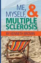 Me, Myself and Multiple Sclerosis