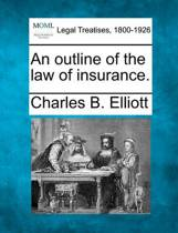An Outline of the Law of Insurance.