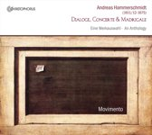 Dialoge, Concerte & Madrigale