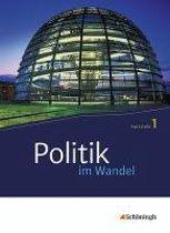 Politik Im Wandel. Kursstufe 1. Neubearbeitung