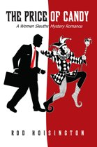 The Price of Candy A Women Sleuths Mystery Romance (Sandy Reid Mystery Series #2)
