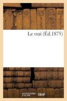 Le Vrai (�d.1875)