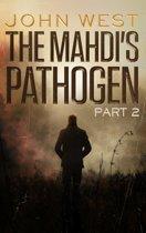 The Mahdi's Pathogen - Part 2