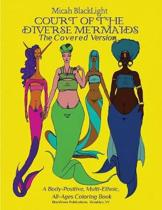 Court of the Diverse Mermaids-The Covered Version