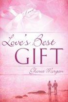 Love's Best Gift