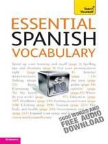 Essential Spanish Vocabulary: Teach Yourself