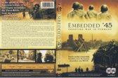 Embedded '45 - Shooting War In Germany (dvd)