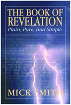 The Book of Revelation: Plain, Pure and Simple