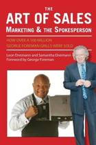 The Art of Sales, Marketing and the Spokesperson