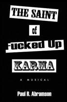 The Saint of Fucked-Up Karma