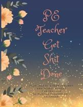 PE Teacher Get Shit Done: 2020-2024 Five Year Planner and Yearly Budget For Teacher, Lesson Planner for Teachers 2020-2024, Monthly Teacher Plan