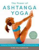 The Power Of Ashtanga Yoga