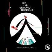 Newton Faulkner - Hit The Ground Running
