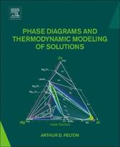 Phase Diagrams and Thermodynamic Modeling of Solutions