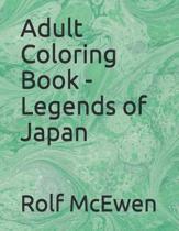 Adult Coloring Book - Legends of Japan