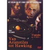 Aristotiles Tot Hawking, Van