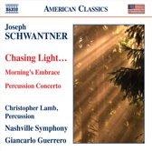 Schwantner: Chasing Light